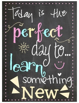 Today is the Perfect Day Chalkboard Printable