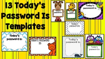Today's Password Is ____ (12 Templates Addition)