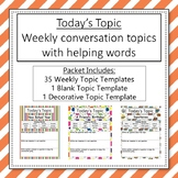 Today's Topic - Year Round Conversation Practice
