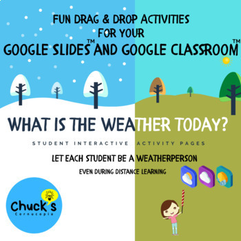 Today's Weather by Students on Google Slides™ for Drag & Drop Interactive Fun