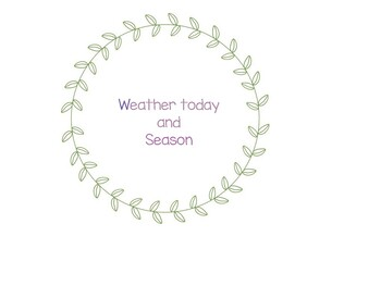 Today's weather and season