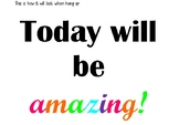 Today will be amazing! bulletin board letters