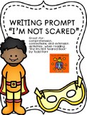 Todd Parr: I'm NOT Scared Book Writing Prompt