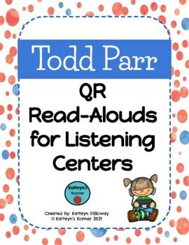 Todd Parr QR Read-Alouds (Listening Center)