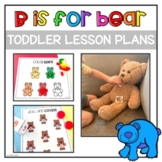 Toddler Activities and Lesson Plans: B is for Bear | Letter B