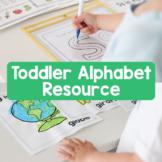 Toddler Alphabet Resource