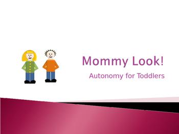 Toddler Autonomy