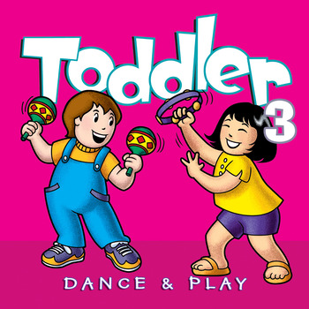 Toddler Dance & Play 3