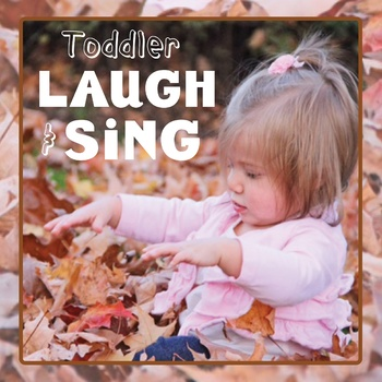 Toddler Laugh and Sing