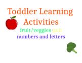 Toddler Learning Activities Fruit/Veggies Unit