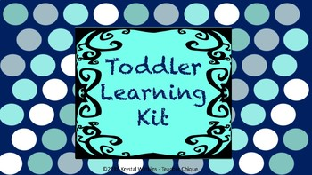 Toddler Learning Kit part 1
