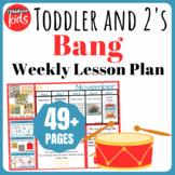Toddler Lesson Plans- Bang (One Week)