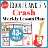 Toddler Lesson Plans- Crash (One Week)