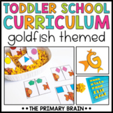 Toddler School Lesson Plans   Goldfish Themed Curriculum A