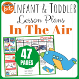 Toddler Lesson Plans- In the Air (One Week)