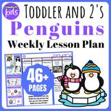 Toddler Lesson Plans- Penguins (One Week)