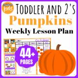 Toddler Lesson Plans- Pumpkins (One Week)