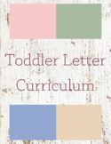 Toddler Letter Curriculum