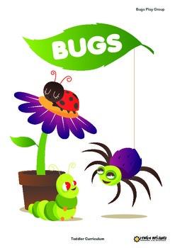 Toddler Curriculum - Bugs Theme