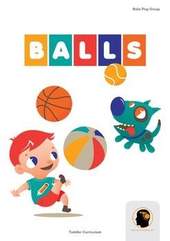 Toddler Curriculum - Balls Theme