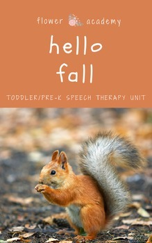 Autumn Toddler/Pre-K Speech Therapy Unit