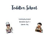 Toddler School