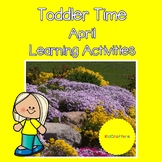Toddler Time Learning Activities – April