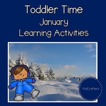 Toddler Time Learning Activities - January