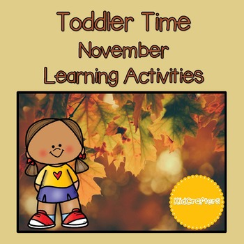 Toddler Time Learning Activities - November
