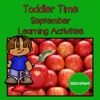Toddler Time Learning Activities - September