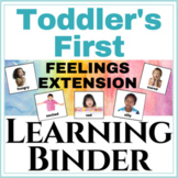Toddler's First learning Binder Feelings Extension!