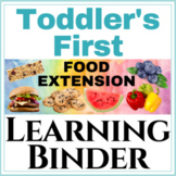 Toddler's first Learning Binder Food Extension!