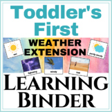 Toddlers first Learning Binder Weather Extension!