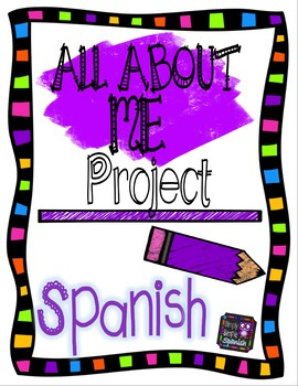 Todo Sobre Mi / All About Me Project