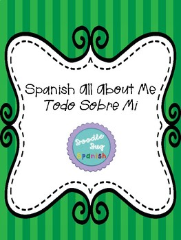 Todo Sobre Mi/ All About Me (Spanish)