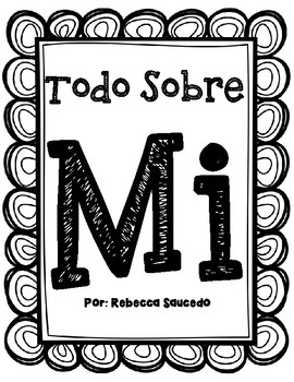 Todo Sobre Mi All About Me Spanish Worksheet