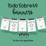 Todo Sobre Mi Banners! All About Me, Spanish Class Back to School Banners