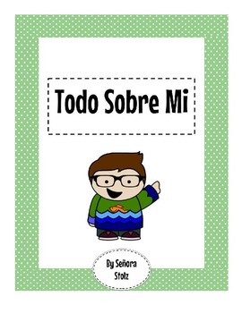 Todo Sobre Mi: basic Spanish graphic writing assignment