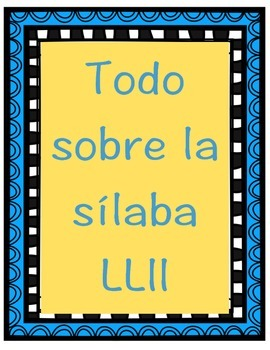Todo sobre la sílaba LLll