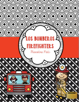 Los bomberos/Firefighters in Spanish and English