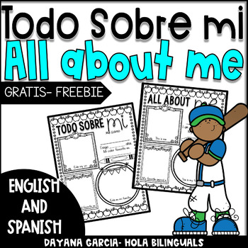 Todo sobre mi- ALL ABOUT ME (English and Spanish)