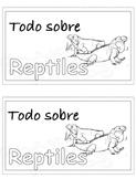 Todo sobre reptiles/All about reptiles