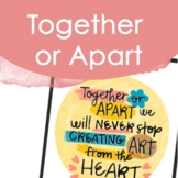 Together or Apart