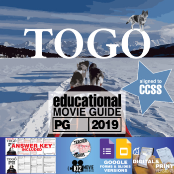 Togo Movie Guide | Questions | Worksheet (PG - 2019)