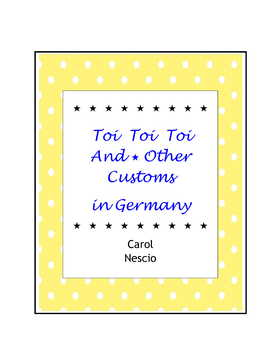 Toi Toi Toi And * Other Customs In Germany