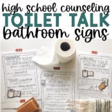 Toilet Talk- High School Counseling Bathroom Signs