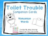Toilet Trouble- Nonsense Words