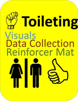 Toileting--Data Collection, Visuals, Reinforcer Choice Card