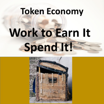 Token Economy: Earning and Spending Money in Class