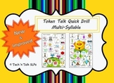 Token Talk Quick Drill for Multi-Syllabic Words